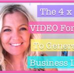 The 4 x Step VIDEO Formula To Generating Business ...